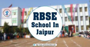 RBSE School In Jaipur